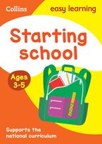 Starting School Ages 3-5: Prepare for Preschool with easy home learning (Collins Easy Learning Preschool) Paperback  by Collins Easy Learning