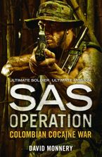 Colombian Cocaine War (SAS Operation) Paperback  by David Monnery