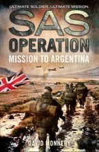Mission to Argentina (SAS Operation) Paperback  by David Monnery