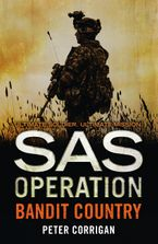 Bandit Country (SAS Operation) eBook  by Peter Corrigan