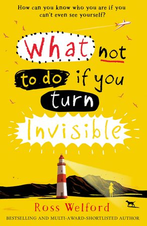 Cover image - What Not To Do If You Turn Invisible