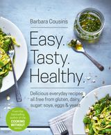 Easy. Tasty. Healthy.: The Ultimate Cooking Without