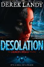 Desolation (The Demon Road Trilogy, Book 2) Hardcover  by Derek Landy