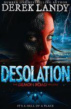 Desolation (The Demon Road Trilogy, Book 2) Paperback  by Derek Landy