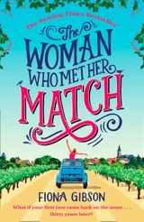 The Woman Who Met Her Match: The laugh out loud romantic comedy you need to read in 2017