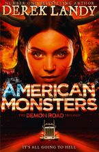 American Monsters (The Demon Road Trilogy, Book 3) Hardcover  by Derek Landy