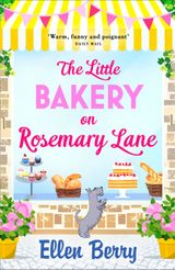The Little Bakery on Rosemary Lane: Escape to the country in the feel-good, heartwarming read of 2017