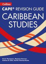 Collins CAPE Caribbean Studies – CAPE Caribbean Studies Revision Guide