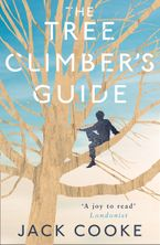 The Tree Climber's Guide Paperback  by Jack Cooke