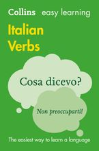 Easy Learning Italian Verbs (Collins Easy Learning Italian) Paperback  by Collins Dictionaries