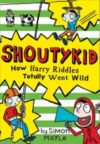 how-harry-riddles-totally-went-wild-shoutykid-book-4