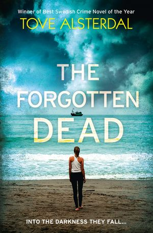 The Forgotten Dead: A dark, twisted, unputdownable thriller book image
