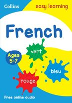 French Ages 5-7: Prepare for school with easy home learning (Collins Easy Learning Primary Languages) Paperback  by Collins Easy Learning