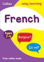 French Ages 7-9: Ideal for learning at home (Collins Easy Learning Primary Languages) Paperback  by Collins Easy Learning