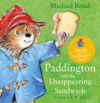Paddington and the Disappearing Sandwich Board book  by Michael Bond