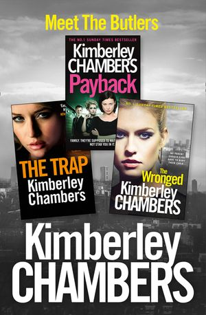 Kimberley Chambers 3-Book Butler Collection: The Trap, Payback, The Wronged book image
