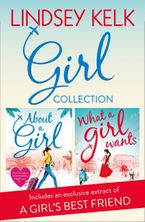 Lindsey Kelk Girl Collection: About a Girl, What a Girl Wants (Tess Brookes Series) eBook DGO by Lindsey Kelk