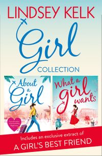 lindsey-kelk-girl-collection-about-a-girl-what-a-girl-wants-tess-brookes-series
