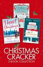 Christmas Cracker 3-Book Collection: Christmas at Carringtons, Cold Feet at Christmas, I Heart Christmas