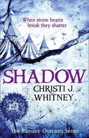 Shadow (The Romany Outcasts Series, Book 2) - Christi J