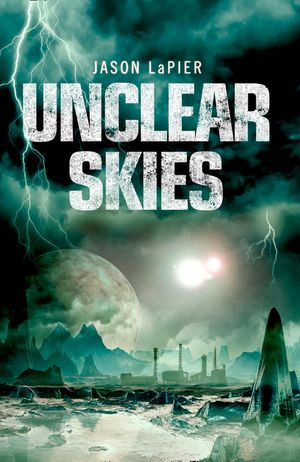 Unclear Skies (The Dome Trilogy, Book 2) book image