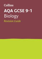 Grade 9-1 GCSE Biology AQA Revision Guide (with free flashcard download) (Collins GCSE 9-1 Revision) Paperback  by Collins GCSE