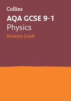 Grade 9-1 GCSE Physics AQA Revision Guide (with free flashcard download) (Collins GCSE 9-1 Revision) Paperback  by Collins GCSE