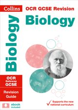 OCR Gateway GCSE Biology Revision Guide (Collins GCSE Revision and Practice: New Curriculum)