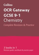 OCR Gateway GCSE Chemistry All-in-One Revision and Practice (Collins GCSE Revision and Practice: New Curriculum)