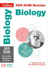 OCR Gateway GCSE Biology All-in-One Revision and Practice (Collins GCSE Revision and Practice: New Curriculum)