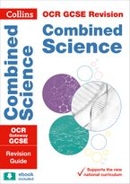 OCR Gateway GCSE 9-1 Combined Science Revision Guide (Collins GCSE 9-1 Revision) Paperback  by Collins GCSE