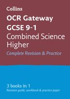 GCSE Combined Science Higher OCR Gateway Complete Practice and Revision Guide: GCSE Grade 9-1 (Collins GCSE 9-1 Revision) Paperback  by Collins GCSE