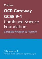 OCR Gateway GCSE 9-1 Combined Science Foundation All-in-One Complete Revision and Practice: Ideal for home learning, 2022 and 2023 exams (Collins GCSE Grade 9-1 Revision) Paperback  by Collins GCSE