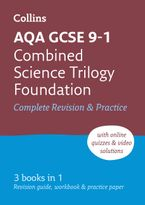 AQA GCSE 9-1 Combined Science Trilogy Foundation All-in-One Revision and Practice (Collins GCSE 9-1 Revision) Paperback  by Collins GCSE