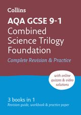 AQA GCSE Combined Science Trilogy Foundation Tier All-in-One Revision and Practice (Collins GCSE Revision and Practice: New Curriculum)
