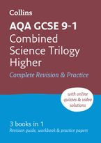 AQA GCSE 9-1 Combined Science Trilogy Higher All-in-One Revision and Practice (Collins GCSE 9-1 Revision) Paperback  by Collins GCSE