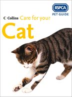 Care for your Cat (RSPCA Pet Guide) eBook  by RSPCA