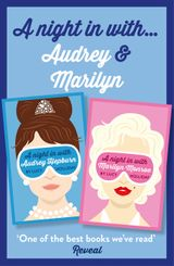 Lucy Holliday 2-Book Collection: A Night In with Audrey Hepburn and A Night In with Marilyn Monroe