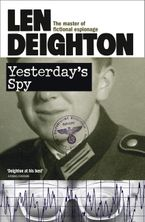 Yesterday's Spy Paperback  by Len Deighton