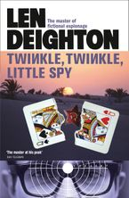 Twinkle Twinkle Little Spy Paperback  by Len Deighton