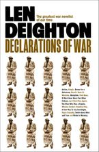 Declarations of War Paperback  by Len Deighton