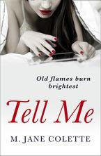 Tell Me - M. Jane Colette