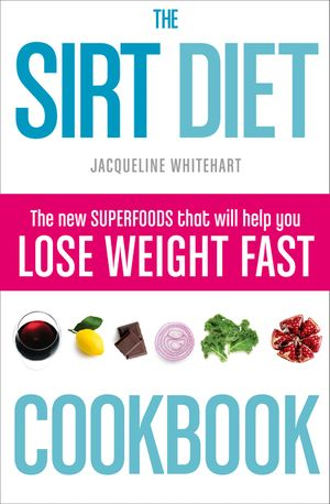 The Sirt Diet Cookbook book image