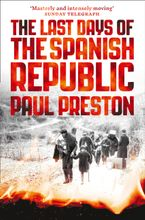 The Last Days of the Spanish Republic