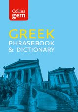 Collins Greek Phrasebook and Dictionary Gem Edition: Essential phrases and words (Collins Gem)
