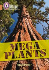 Mega Plants: Band 12/Copper (Collins Big Cat)