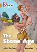 The Stone Age: Band 12/Copper (Collins Big Cat) Paperback  by Juliet Kerrigan