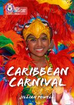 Caribbean Carnival: Band 13/Topaz (Collins Big Cat) Paperback  by Jillian Powell