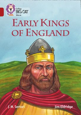Early Kings of England: Band 14/Ruby (Collins Big Cat)