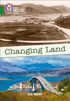 Changing Land: Band 15/Emerald (Collins Big Cat) Paperback  by Liz Miles